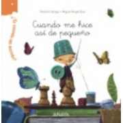 Cuando Me Hice Asi De Pequeno by Roberto Aliaga