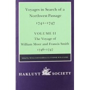 Voyages to Hudson Bay in Search of a Northwest Passage, 1741-47: The Voyage of William Moor and Francis Smith, 1746-1747 Volume 2 by William Barr