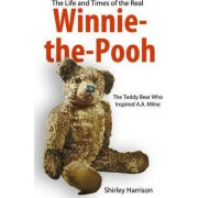 The Life and Times of Winnie the Pooh by Shirley Harrison