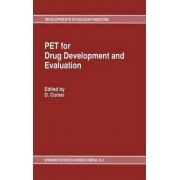 PET for Drug Development and Evaluation by D. Comar