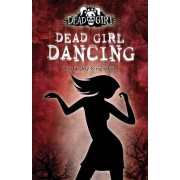 Dead Girl Dancing by Linda Joy Singleton