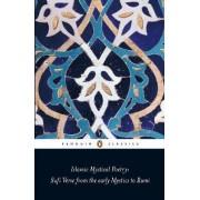 Islamic Mystical Poetry by Mahmood Jamal