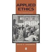 Applied Ethics by David S. Oderberg