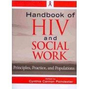 Handbook of HIV and Social Work by Cynthia Cannon Poindexter