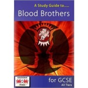 A Study Guide to Blood Brothers for GCSE by Janet Marsh