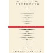 Life Sentences by Joseph Epstein