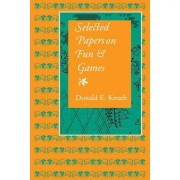 Selected Papers on Fun and Games by Donald E. Knuth