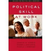 Political Skill at Work by Gerald R. Ferris