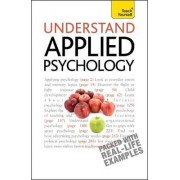 Understand Applied Psychology: Teach Yourself by Nicky Hayes