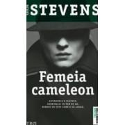 Femeia cameleon - Taylor Stevens