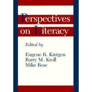 Perspectives on Literacy by Eugene Kintgen