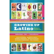 Growing up Latino by Harold Augenbraum