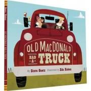 Old Macdonald Had a Truck by Steve Geotz