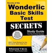Secrets of the Wonderlic Basic Skills Test Study Guide by Wonderlic Exam Secrets Test Prep