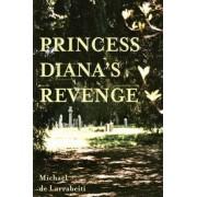 Princess Diana's Revenge by Michael De Larrabeiti