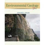 Environmental Geology by Edward A. Keller