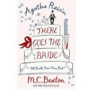 Agatha Raisin: There Goes the Bride