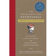 The Intellectual Devotional: American History by David S Kidder