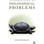 Introduction to Philosophical Problems by Joseph Margolis