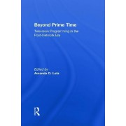 Beyond Prime Time by Amanda D. Lotz