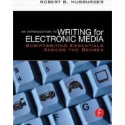 An Introduction to Writing for Electronic Media by Robert B. Musburger