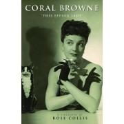 Coral Browne by Rose Collis