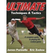 Ultimate Techniques and Tactics by James Parinella