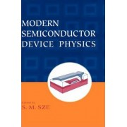 Modern Semiconductor Device Physics by Simon M. Sze