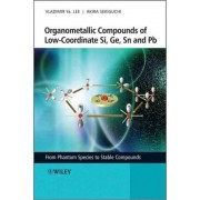 Organometallic Compounds of Low-Coordinate Si, Ge, Sn and Pb by Vladimir Ya Lee