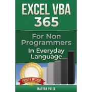 Excel VBA: For Non-Programmers