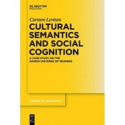 Cultural Semantics and Social Cognition by Carsten Levisen