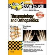 Crash Course Rheumatology and Orthopaedics by Cameron Elias-Jones