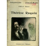 Therese Raquin. Nouvelle Collection Illustree N° 35