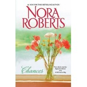 Chances by Nora Roberts