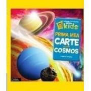 Prima mea carte despre Cosmos - National Geographic Little Kids