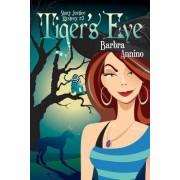 Tiger's Eye by Barbra Annino
