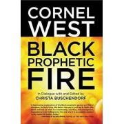 Black Prophetic Fire by Cornel West