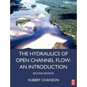 Hydraulics of Open Channel Flow by Hubert Chanson