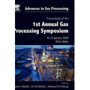 Proceedings of the 1st Annual Gas Processing Symposium by Hassan E. Alfadala