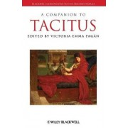 A Companion to Tacitus by Victoria Emma Pagan