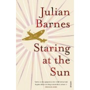 Staring At The Sun by Julian Barnes