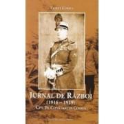 Jurnal de razboi 1916-1919 - Viorel Cosma