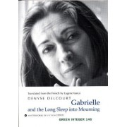 Gabrielle And The Long Sleep Into Mourning