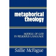Metaphorical Theology by Distinguished Theologian in Residence Sallie McFague