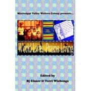 World Lives, Prairie Living by BJ Elsner