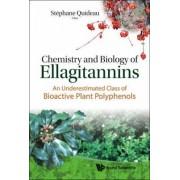 Chemistry and Biology of Ellagitannins by Stephane Quideau