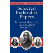 Selected Federalist Papers by Alexander Hamilton