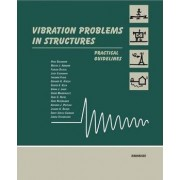 Vibration Problems in Structures by Hugo Bachmann
