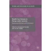 Health Care Systems in Europe Under Austerity by Emmanuele Pavolini