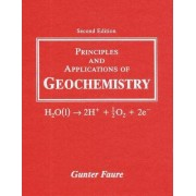 Principles and Applications of Geochemistry by Gunter Faure